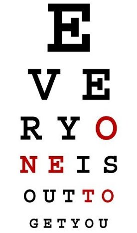 everyone-is-out-to-get-you-eyechart-tshirt